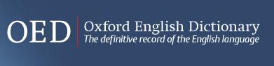 * Oxford English Dictionary의 온라인 버전  * 2018년도 대학 인문역량 강화사업(CORE)의 지원으로 구독