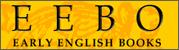 * 영어로 쓰여진 최초의 도서를 포함하며 Spenser와 Shakespeare 시대에 이르기까지 영국에서 출판되거나 영어로 출판된 대부분의 출판물을 포함하는 권위 있는 Digital Archiving 데이터베이스. 이 시기에 관한 가장 권위있고 유일한 문헌자료인 Pollard & Redgrave의 Short-Title Catalogue(1475-1640)와 Wing의 Short-Title Catalogue (1641-1700)에 속하는 130,000권의 원문 제공  * 시범서비스 제공기간 : ~2019년 12월 30일